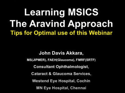 Learning Manual Small Incision Cataract Surgery Webinar The Aravind Approach